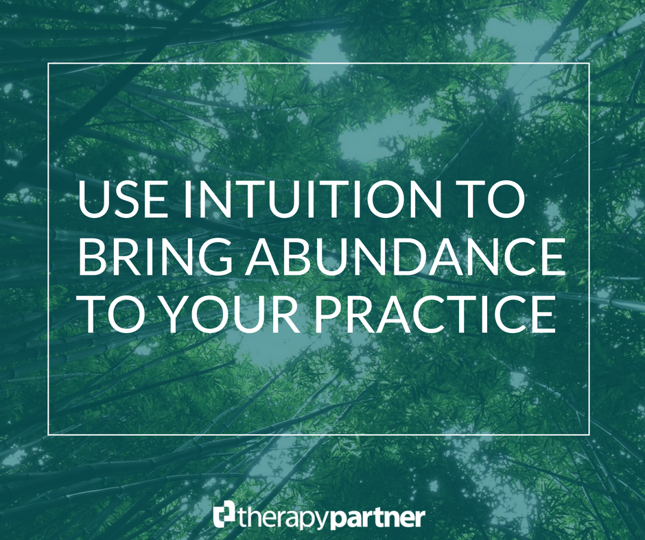 tall tress with a blue overlay and text reading use intuition to bring abundance to your private practice